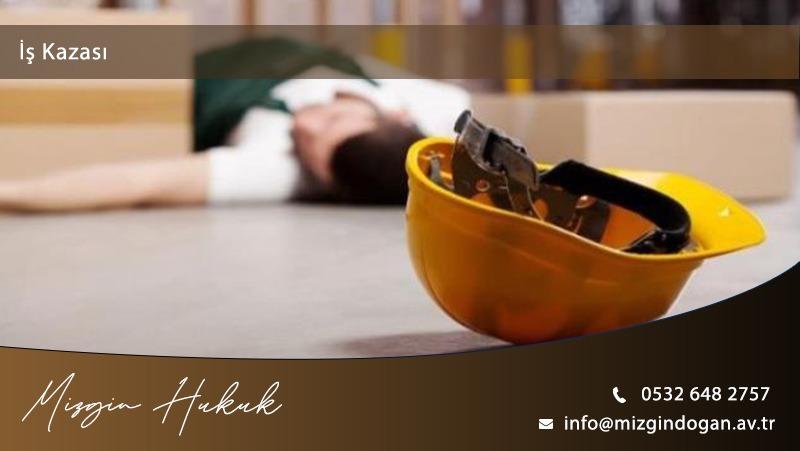 iş Kazası Nedir